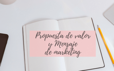 Mensaje de marketing v/s Propuesta de valor